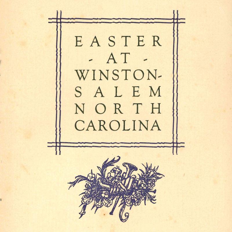 Easter at Winston-Salem, North Carolina